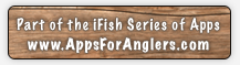 iFish California - Part of the iFish Series of Apps by Apps for Anglers